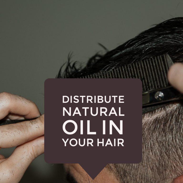 distribute natural oil in hair