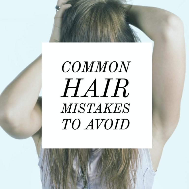 hair mistakes to avoid