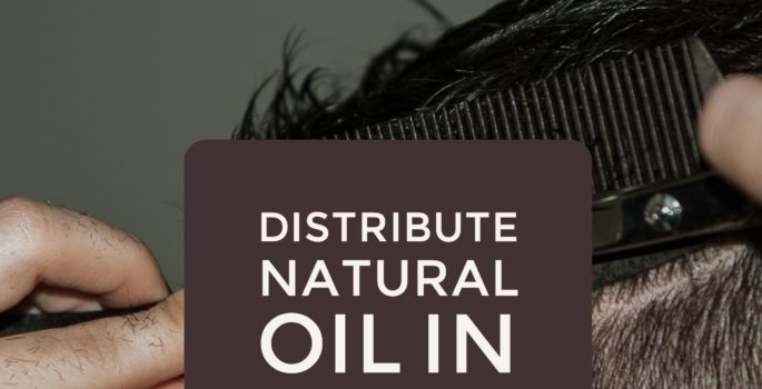 distribute natural oil in hair
